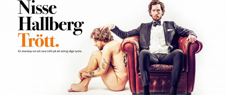 Standup Nisse Hallberg - Trött