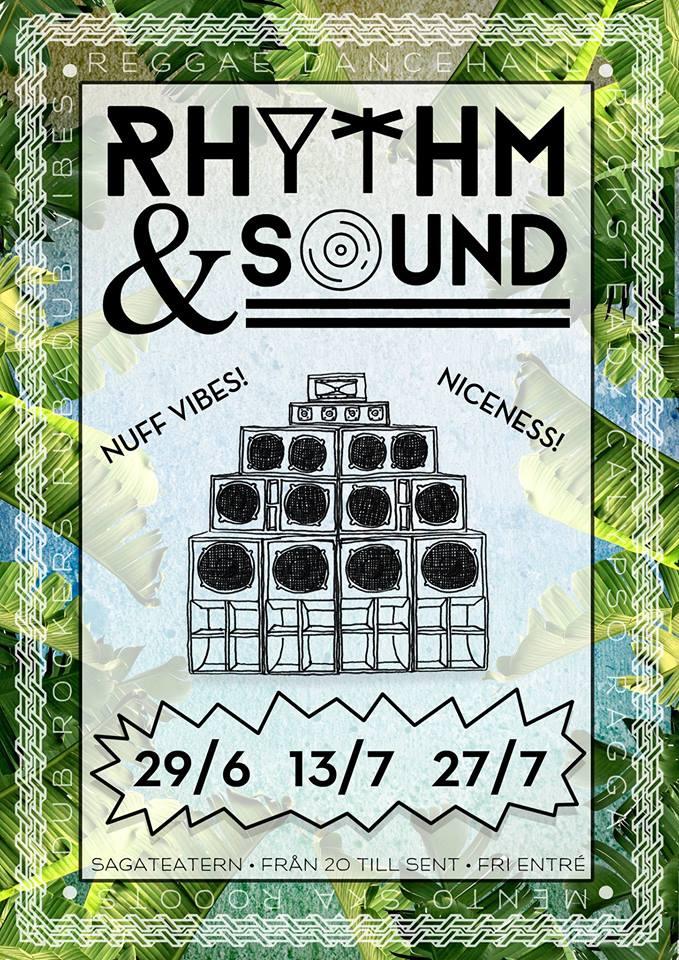 Rhythm & Sound - Reggae, dancehall, vibes!