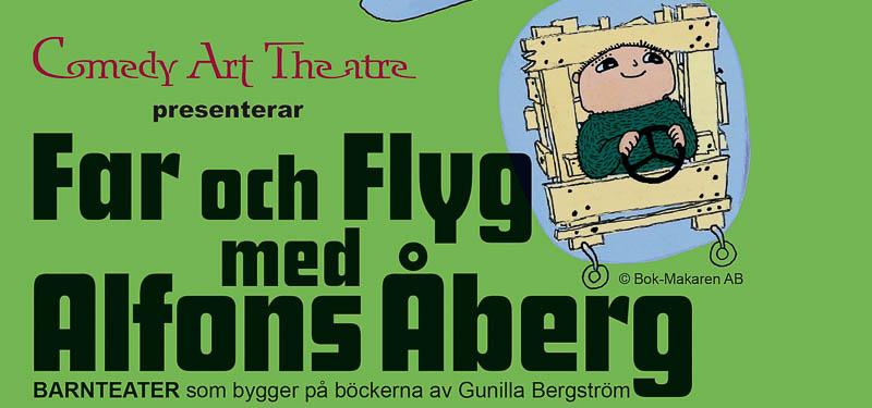 Extra föreställning - Far & Fly med Alfons Åberg