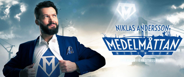 MEDELMÅTTAN FRÅN HISINGEN – NIKLAS ANDERSSON